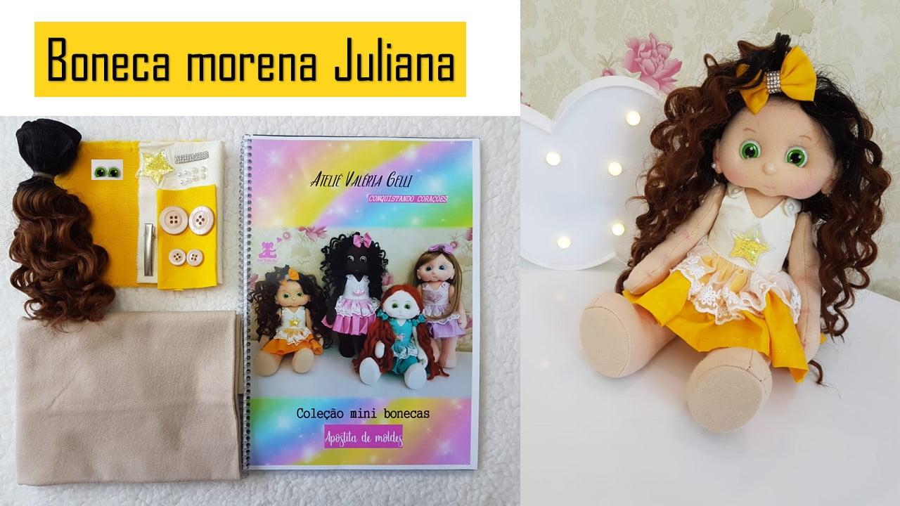 Kit mini boneca Moreninha Juliana