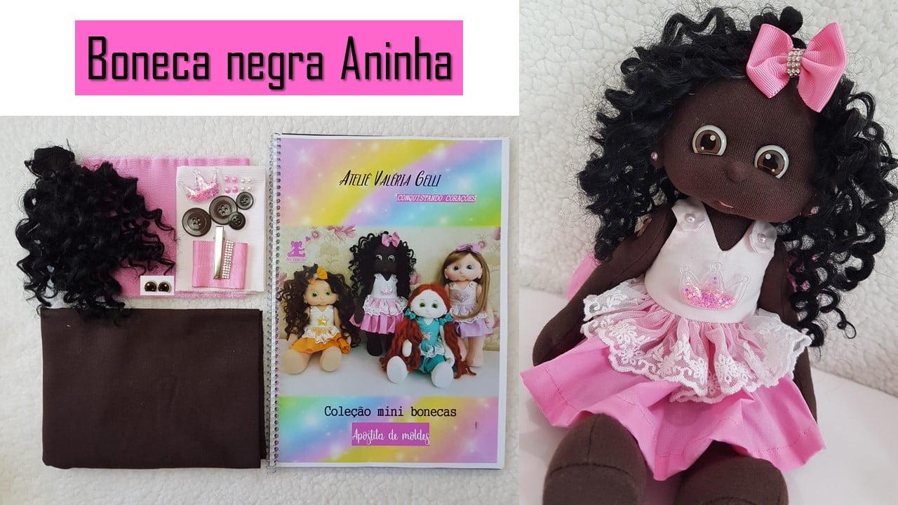 Kit mini boneca negra Aninha