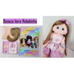 Kit mini boneca Loira Rebekinha