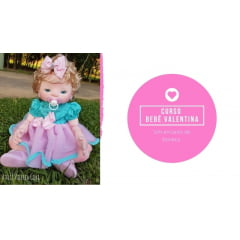 Material bebê Valentina + curso ONLINE